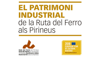 The industrial heritage of the Iron Route of the Pyrenees