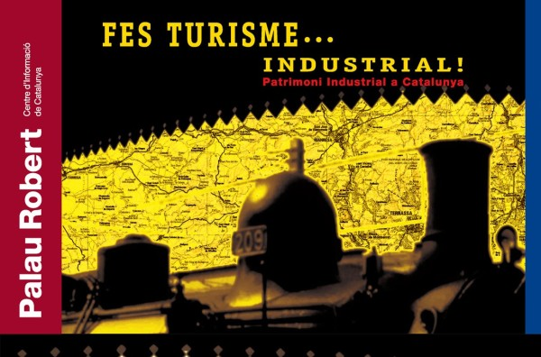 Do Tourism… Industrial!