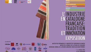 """Exposició """"Indústries de la Catalunya francesa"""""""