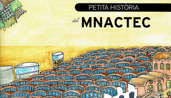Publication of the book 'Petita història del MNACTEC'