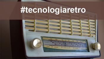 La #tecnologiaretro chez vous