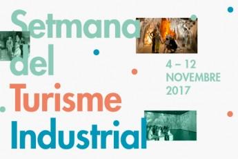 Setmana del Turisme Industrial 2017