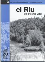 El riu i la colònia Vidal