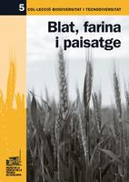 Blat, farina i paisatge