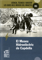 Capdella Hydroelectric Museum