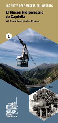 Ruta: El Museu Hidroelèctric de Capdella