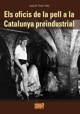 Els oficis de la pell a la Catalunya preindustrial