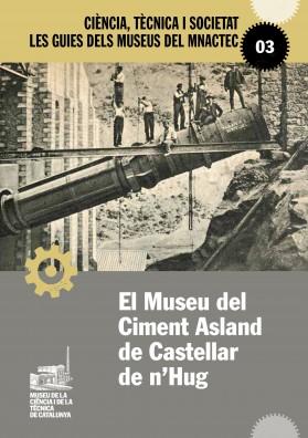 El Museu del Ciment Asland de Castellar de n'Hug