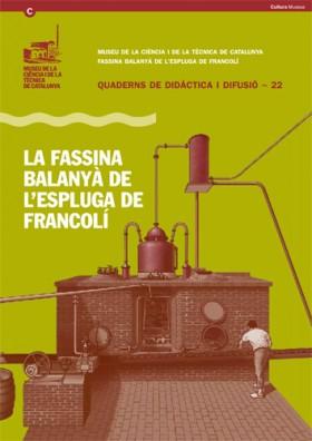 La Distillerie Balanyà de l'Espluga de Francolí