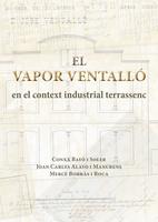 El Vapor Ventalló en el context industrial terrassenc