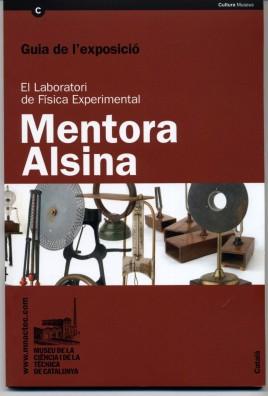 The Mentora Alsina Experimental Physics Laboratory