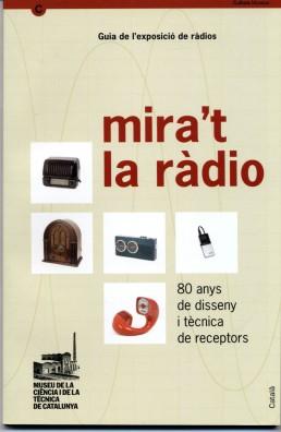 Mira't la ràdio. 80 anys de disseny i tècnica de receptors