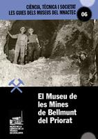 El Museu de les Mines de Bellmunt del Priorat