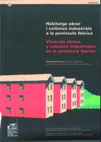 Habitatge obrer i colònies industrials a la península