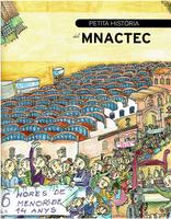 Petita història del MNACTEC