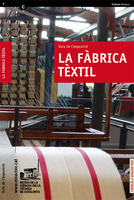 The textile factory. Exhibition guide