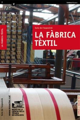 La fàbrica tèxtil. Guia de l'exposició