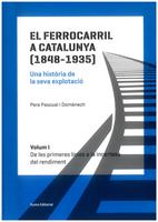 El ferrocarril a Catalunya (1848-1935)