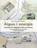 Water and energy. The hydroelectric use of Catalan rivers