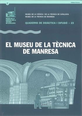 Le Musée de la Technique de Manresa