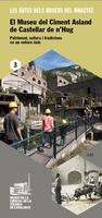 Ruta: El Museu del Ciment Asland de Castellar de n'Hug