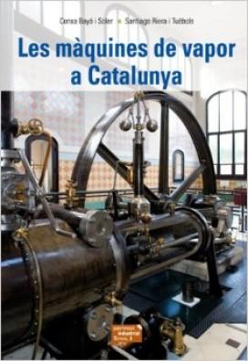 Les màquines de vapor de Catalunya