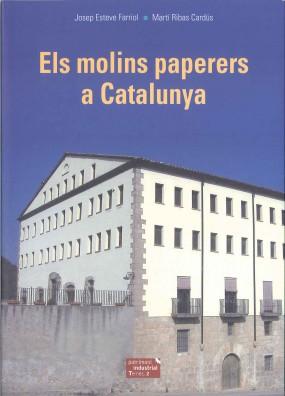 Els molins paperers a Catalunya
