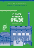 The Vapor Aymerich, Amat i Jover in Terrassa