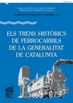 The historic trains of the Ferrocarrils de la Generalitat