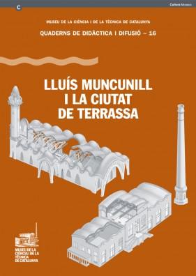 Lluís Muncunill i la ciutat de Terrassa