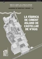 La fàbrica de Ciment Asland de Castellar de n'Hug