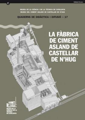 L'usine de ciment Asland de Castellar de n'Hug